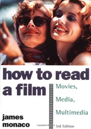 Book cover How to Read a Film: The World of Movies, Media, Multimedia: Language, History, Theory