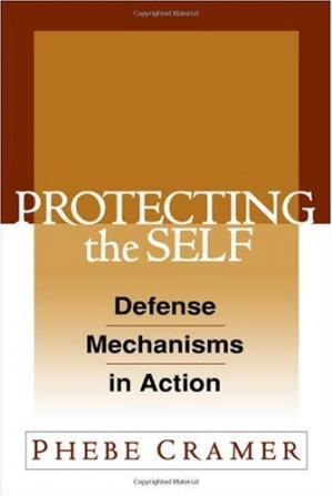 Book cover Protecting the Self: Defense Mechanisms in Action