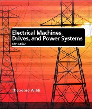 Couverture du livre Electrical Machines, Drives and Power Systems, Fifth Edition