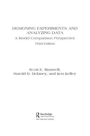 Book cover Designing Experiments and Analyzing Data. A Model Comparison Perspective