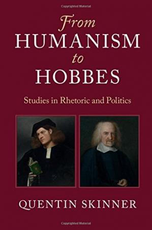 पुस्तक कवर From Humanism to Hobbes: Studies in Rhetoric and Politics