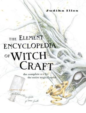 Bìa sách The Element Encyclopedia of Witchcraft: The Complete A-Z for the Entire Magical World