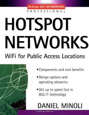 غلاف الكتاب Hotspot Networks: Wi-Fi for Public Access Locations
