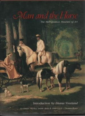 ปกหนังสือ Man and the horse: An Illustrated History of Equestrian Apparel