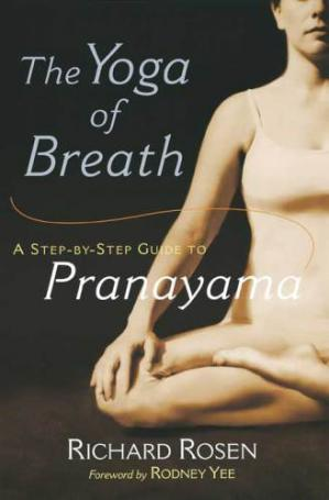 Book cover The Yoga of Breath: A Step-by-Step Guide to Pranayama