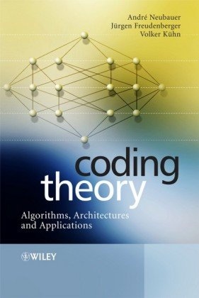 书籍封面 Coding Theory - Algorithms, Architectures, and Applications