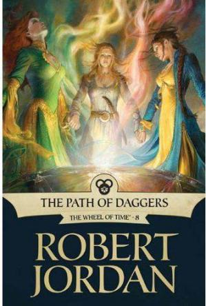 书籍封面 Jordan, Robert - Wheel Of Time 08 - The Path of Daggers