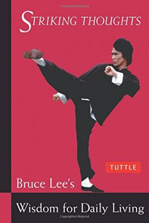 Buchdeckel Striking Thoughts: Bruce Lee's Wisdom for Daily Living