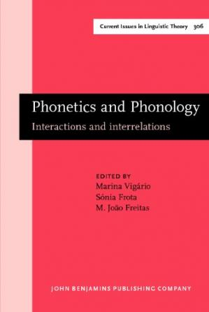 Book cover Phonetics and Phonology: Interactions and interrelations