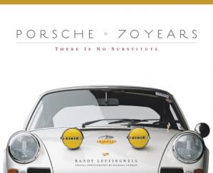 Обложка книги Porsche 70 Years: There is No Substitute