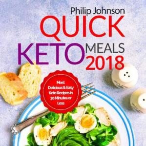 Обкладинка книги Quick Keto Meals Instant Pot Cookbook: Most Delicious & Easy Keto Recipes in 30 Minutes or Less