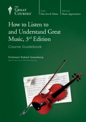 Couverture du livre How to Listen to and Understand Great Music