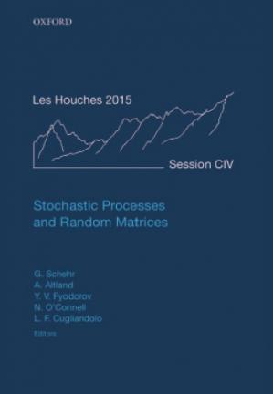 Portada del libro Stochastic processes and random matrices : lecture notes of the Les Houches Summer School