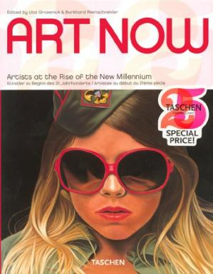 Обложка книги Art Now Artist at the Rise of the New Millennium (Taschen 25)