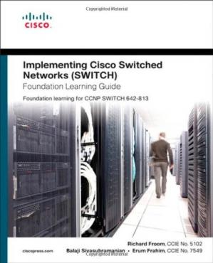 书籍封面 Implementing Cisco IP Switched Networks (SWITCH) Foundation Learning Guide: Foundation learning for SWITCH 642-813 (Self-Study Guide)