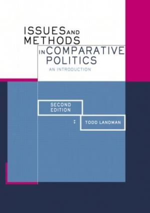 Okładka książki Issues and Methods in Comparative Politics: An Introduction