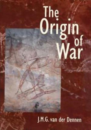 पुस्तक कवर The Origin of War: The Evolution of a Male-Coalitional Reproductive Strategy