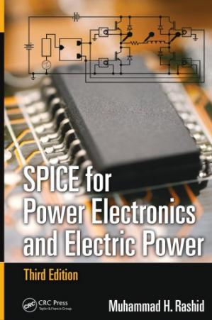 Copertina SPICE for Power Electronics and Electric Power