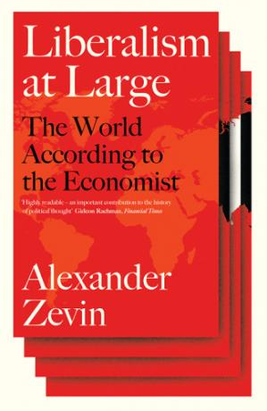 Book cover Liberalism at Large: The World According to the Economist