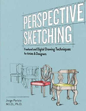Book cover Perspective sketching : Freehand and Digital Drawing Techniques for Artists & Designers
