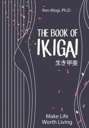 Book cover THE BOOK OF IKIGAI  Make Life Worth Living (Indonesian Edition)