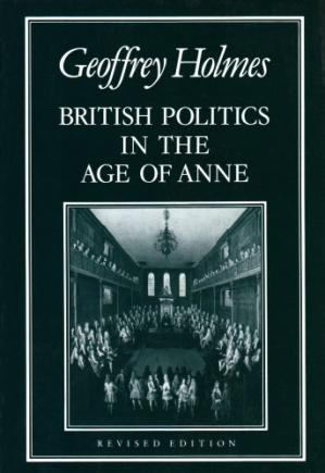 Buchdeckel British Politics in the Age of Anne