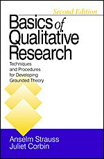 Book cover Basics of Qualitative Research: Techniques and Procedures for Developing Grounded Theory