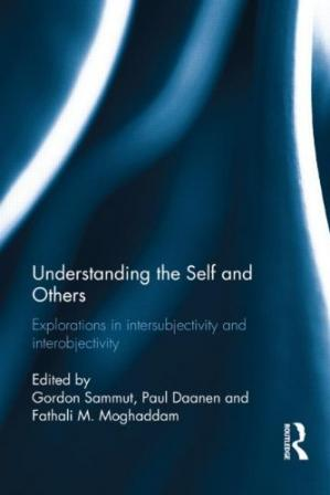 表紙 Understanding the Self and Others: Explorations in intersubjectivity and interobjectivity