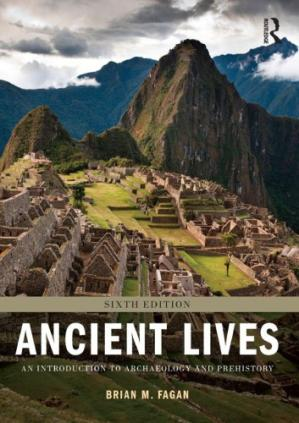 Couverture du livre Ancient Lives: An Introduction to Archaeology and Prehistory