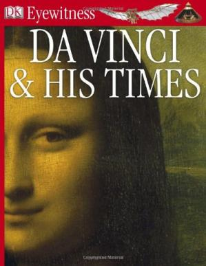 Book cover Da Vinci And His Times (DK Eyewitness Books)