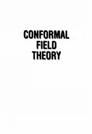 Book cover Conformal Field Theory.