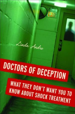 Book cover Doctors of Deception: What They Don't Want You to Know About Shock Treatment