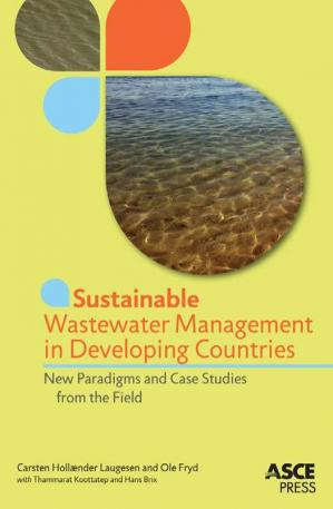 Couverture du livre Sustainable Wastewater Management in Developing Countries: New Paradigms and Case Studies From the Field
