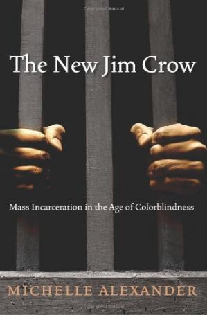 Обложка книги The New Jim Crow: Mass Incarceration in the Age of Colorblindness