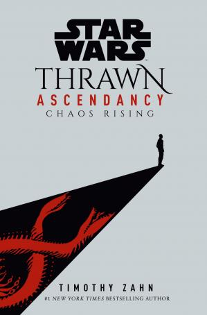 Book cover Thrawn Ascendancy (Book I: Chaos Rising) - (Star Wars)
