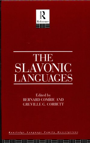 Book cover The Slavonic Languages (Routledge Language Family Series)