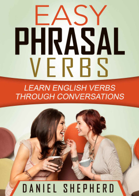 Book cover Easy Phrasal Verbs: Learn English verbs through conversations