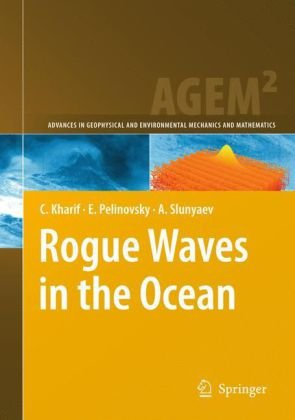Գրքի կազմ Rogue Waves in the Ocean (Advances in Geophysical and Environmental Mechanics and Mathematics)