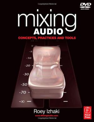 पुस्तक कवर Mixing Audio - Concepts, Practices and Tools