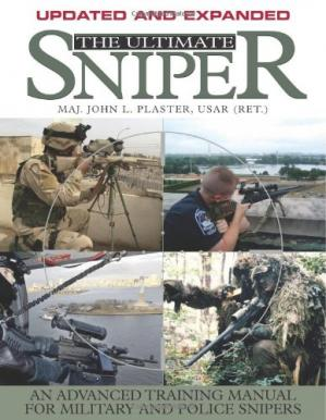 Book cover The Ultimate Sniper: An Advanced Training Manual for Military and Police Snipers