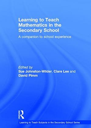 Book cover Learning to teach mathematics in the secondary school: a companion to school experience