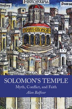 Book cover Solomon's Temple: Myth, Conflict, and Faith