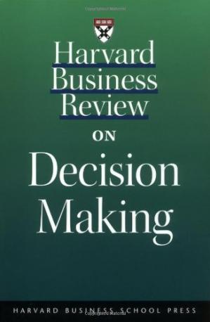 Book cover Harvard Business Review on Decision Making