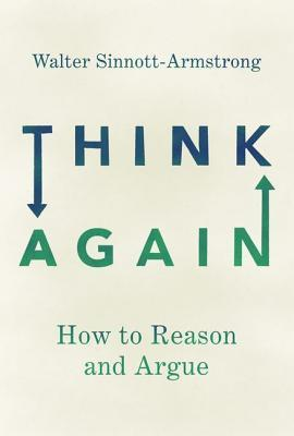 A capa do livro Think Again: How to Reason and Argue