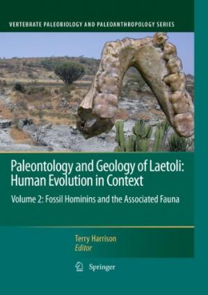 Okładka książki Paleontology and Geology of Laetoli: Human Evolution in Context: Volume 2: Fossil Hominins and the Associated Fauna