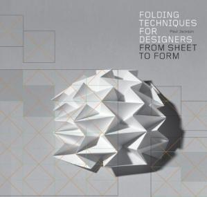 Обкладинка книги Folding Techniques for Designers: From Sheet to Form