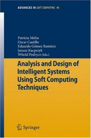 غلاف الكتاب Analysis and Design of Intelligent Systems using Soft Computing Techniques
