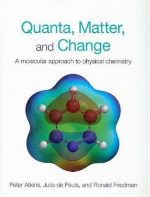 Book cover Quanta, Matter and Change: A Molecular Approach to Physical Chemistry
