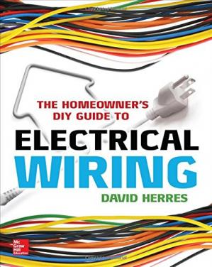 Book cover The Homeowner's DIY Guide to Electrical Wiring