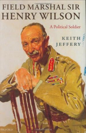 Couverture du livre Field Marshal Sir Henry Wilson: A Political Soldier